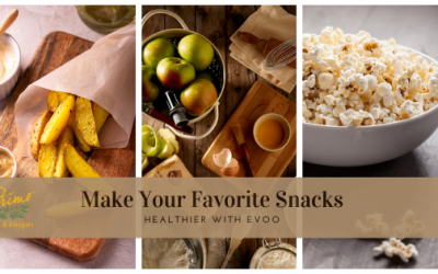 Make Your Favorite Snacks Healthier With EVOO