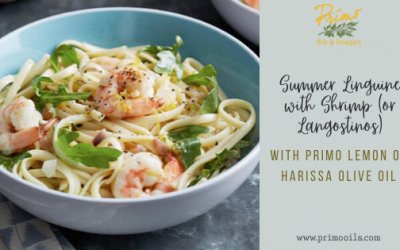 Summer Linguine with Shrimp (or Langostinos) with Primo Lemon or Harissa Olive Oil