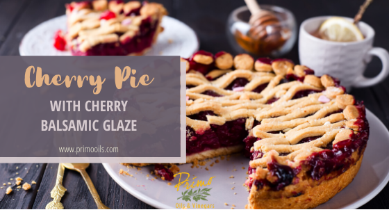 Cherry Pie with Cherry Balsamic Glaze