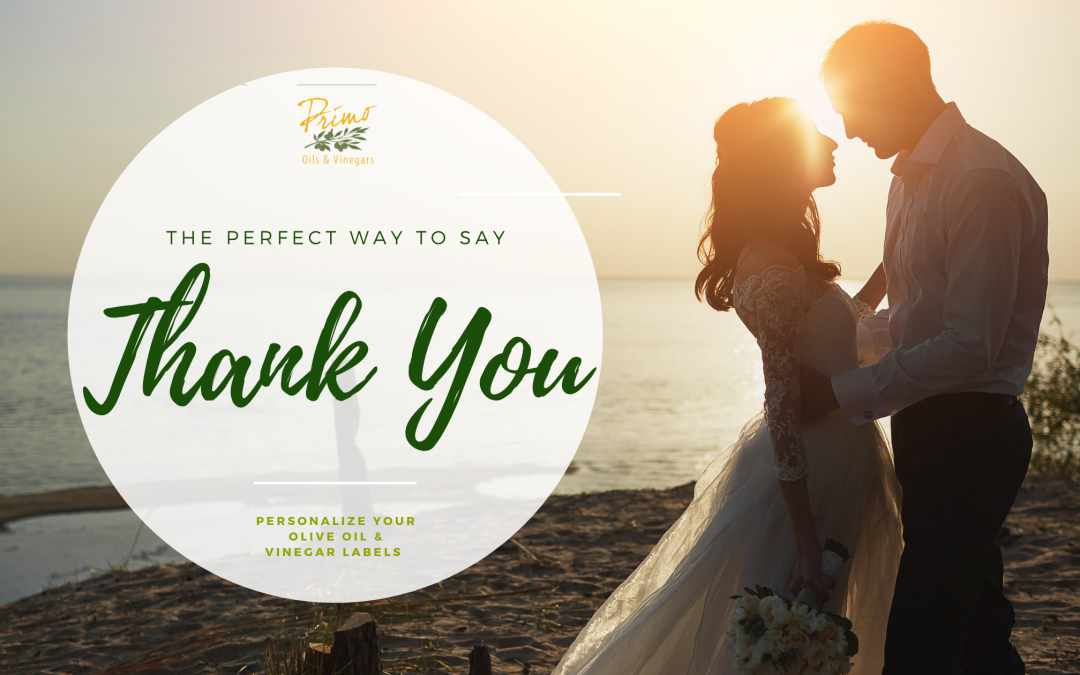 Olive Oil, The Perfect Way To Say Thank You